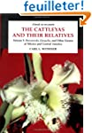 The Cattleyas and Their Relatives: Br...