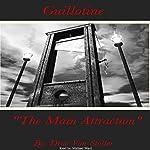 Guillotine | Drac Von Stoller
