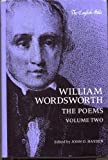 William Wordsworth: The Poems, Volume Two [2] (English Poets) (0300027524) by William Wordsworth