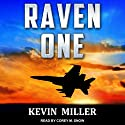Raven One: Flip Wilson Series, Book 1 Audiobook by Kevin P. Miller Narrated by Corey M. Snow