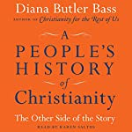 A People's History of Christianity: The Other Side of the Story | Diana Butler Bass