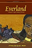Everland Volume I: Opal's Book of Winter