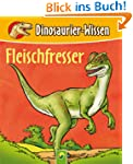 Fleischfresser: Dinosaurier-Wissen