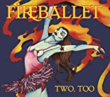 Two Too by Fireballet (2014-09-16)