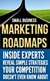 img - for SMALL BUSINESS MARKETING ROADMAPS book / textbook / text book