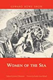 img - for Women of the Sea (Snow Centennial Editions) book / textbook / text book