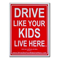 Child Safety Yard Sign 18x24