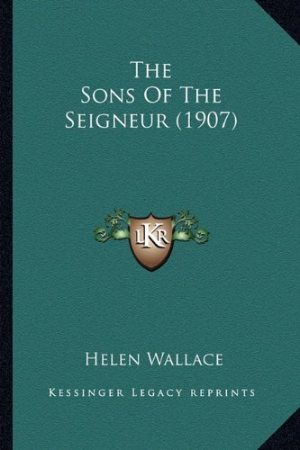 The Sons of the Seigneur (1907)