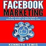 Facebook Marketing: 25 Best Strategie...