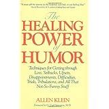 The Healing Power of Humor ~ Allen Klein