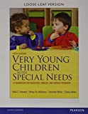 img - for Very Young Children with Special Needs, Pearson eText with Loose-Leaf Version -- Access Card Package (5th Edition) by Vikki F. Howard (2013-09-14) book / textbook / text book
