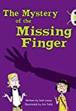 Josh Lacey The Mystery of the Missing Finger: (Blue A/NC 4B) (BUG CLUB)