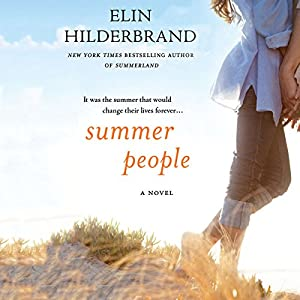 Summer People: A Novel | [Elin Hilderbrand]