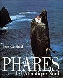echange, troc Jean Guichard, Ken Trethewey - Phares de l'Atlantique Nord