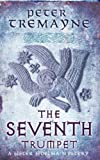 Peter Tremayne The Seventh Trumpet (Sister Fidelma Mysteries 23)