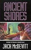 Ancient Shores (0006482287) by McDevitt, Jack
