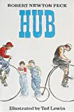 Hub (0394839684) by Robert Newton Peck