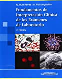 img - for Fundamentos de interpretacion clinica de los examenes de laboratorio / Fundamentals of Clinical Interpretation of Laboratory Tests (Spanish Edition) book / textbook / text book