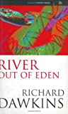 RIVER OUT OF EDEN: A DARWINIAN VIEW OF LIFE (SCIENCE MASTERS) (0297815407) by RICHARD DAWKINS