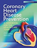 Coronary Heart Disease Prevention: A Handbook for the Health Care Team, 2e