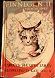 Finnegan 2: His Nine Lives (0670315095) by Bailey, Carolyn Sherwin