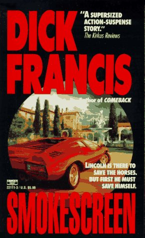 Smokescreen, DICK FRANCIS