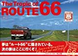 The Tropic of ROUTE 66