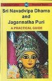 img - for Sri Navadvipa Dhama and Jagannatha Puri: A Practical Guide book / textbook / text book