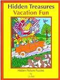 Vacation Fun Hidden Treasures: Hidden Picture Puzzles (Hidden Treasures Hidden Picture Puzzle Books)