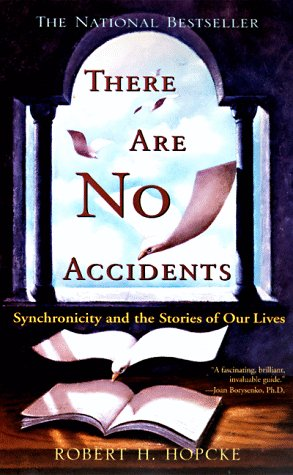 There Are No Accidents, Robert H. Hopcke