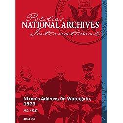 Nixon's Address On Watergate, 1973