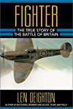 Fighter: The True Story of the Battle of Britain