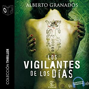 Los vigilantes de los días [The Days' Watchmen] Audiobook