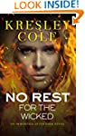 No Rest for the Wicked (Immortals Aft...