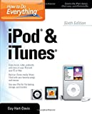 How to Do Everything iPod and iTunes 6/E (0071786740) by Hart-Davis, Guy