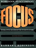 Focus Workbook: Interactive Grammar for Students of ESL (0521657520) by Robinson, Barbara