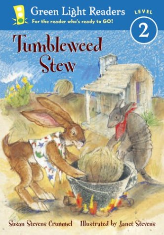 Tumbleweed Stew (Green Light Readers Level 2), Susan Stevens Crummel