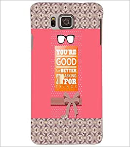 PrintDhaba Quote D-3262 Back Case Cover for SAMSUNG GALAXY ALPHA (Multi-Coloured)