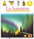 Mes Premieres Decouvertes: La Lumiere (French Edition) (2070568016) by Jean-Pierre Verdet