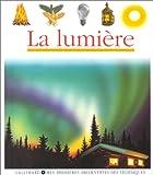 Mes Premieres Decouvertes: La Lumiere (French Edition) (2070568016) by Jean-Pierre Verdet