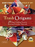 Trash Origami: 25 Paper Folding Projects Reusing Everyday Materials