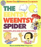 img - for The Eentsy, Weentsy Spider: Fingerplays and Action Rhymes book / textbook / text book