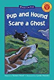img - for Pup and Hound Scare a Ghost (Kids Can Read) book / textbook / text book