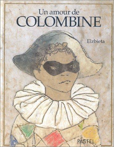 Un amour de Colombine