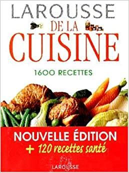 larousse de la cuisine 1600 recettes laure flavigny 9782035602008 books. Black Bedroom Furniture Sets. Home Design Ideas