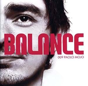 BALANCE 009 - MIXED BY PAOLO MOJO