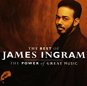 James Ingram - James Ingram - The Greatest Hits: Power of Great Music