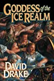 Goddess of the Ice Realm (Lord of the Isles, 5) (0312873883) by Drake, David