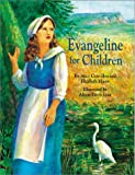 img - for Evangeline for Children book / textbook / text book