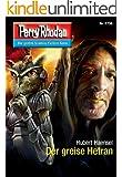 Perry Rhodan 2736: Der greise Hetran (Heftroman): Perry Rhodan-Zyklus